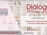 Gabriel Mérigo hablará sobre la restauración de la residencia de Antonio Rivas Mercado