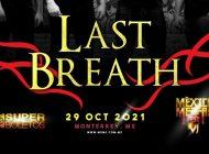 Last Breath forma parte de la sexta emisión del México Metal Fest