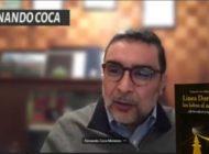 La investigación sobre la Línea Dorada fue una caza de brujas: Fernando Coca Menenses publica investigación