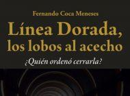 Entrevista | Fernando Coca investiga escándalo sobre Línea Dorada