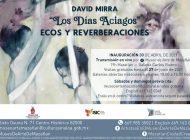 """Museo de Arte de Mazatlán anuncia exposición de David Mirra, """"Los días aciagos"""""""