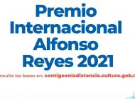 Abren convocatoria para el Premio Internacional Alfonso Reyes 2021
